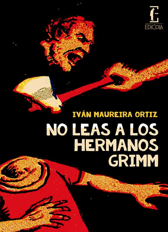 No leas a los hermanos Grimm 581x800
